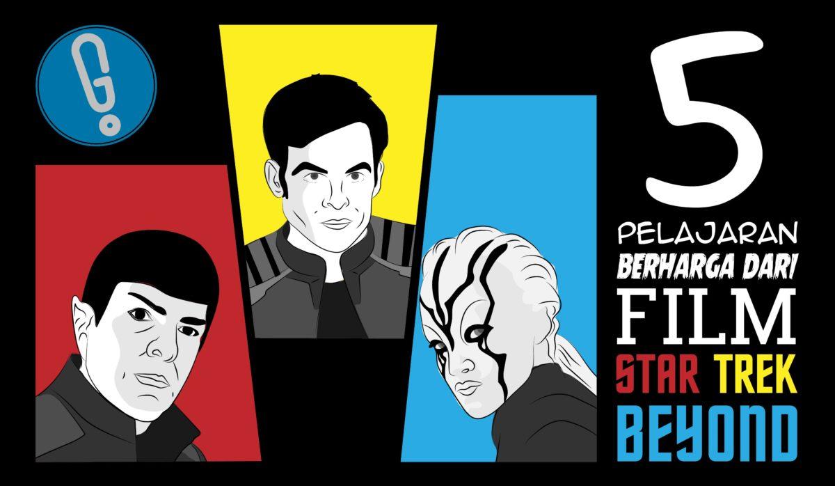 Pelajaran Berharga dari film Star Trek Beyond